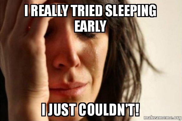 Image result for staying up late meme