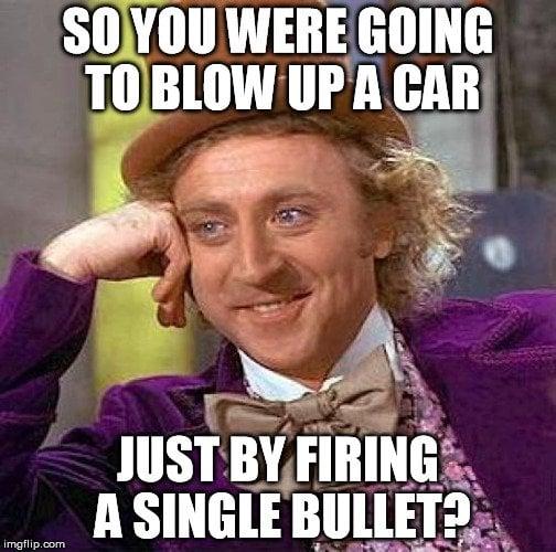 blow up a car bullet meme