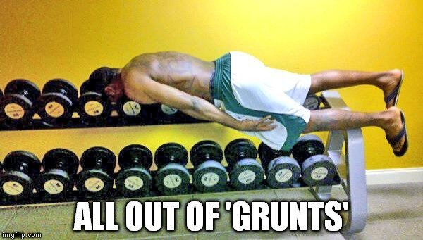 out of grunts meme