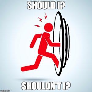 Should I