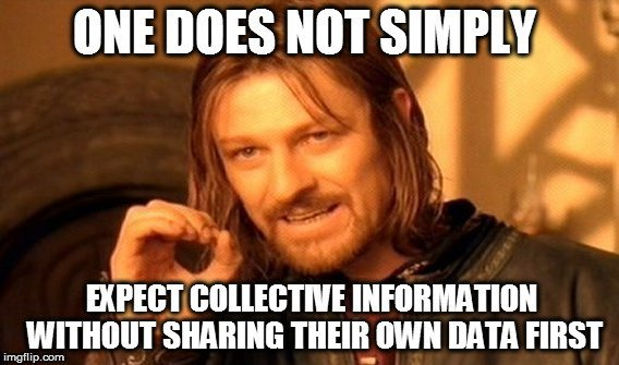 expect-collective-information-without-sharing-their-own-data-first-meme