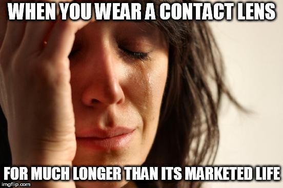 when you wear a contact lens meme