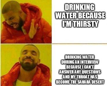 Drinking water because im thirsty drake meme