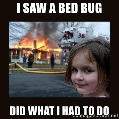 i saw a bed bug meme