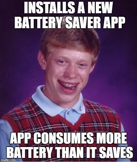 INSTALLS A NEW BATTERY SAVER APP meme