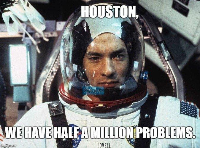 we have half a million problems meme