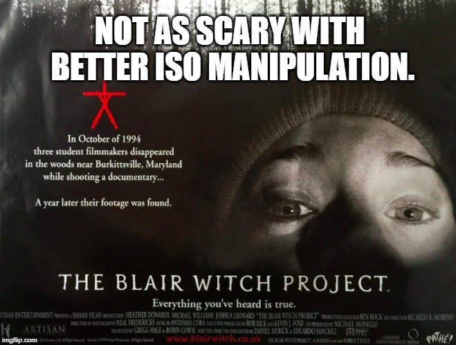Not as scary with better ISO manipulation meme