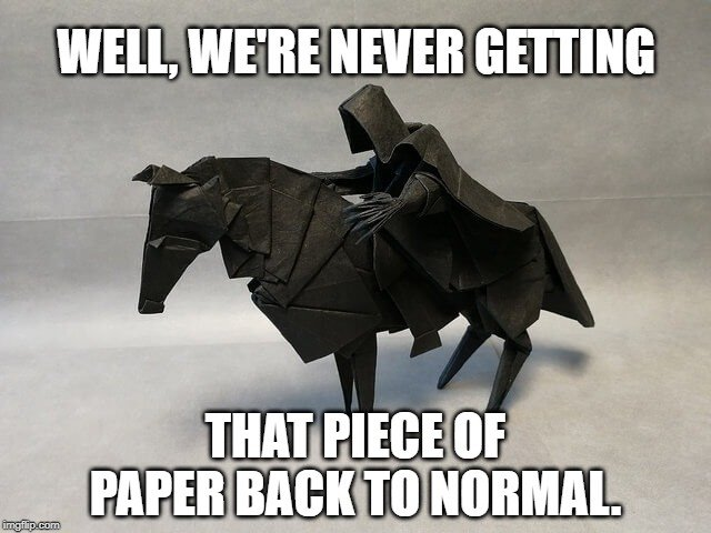 that piece of paper back to normal meme