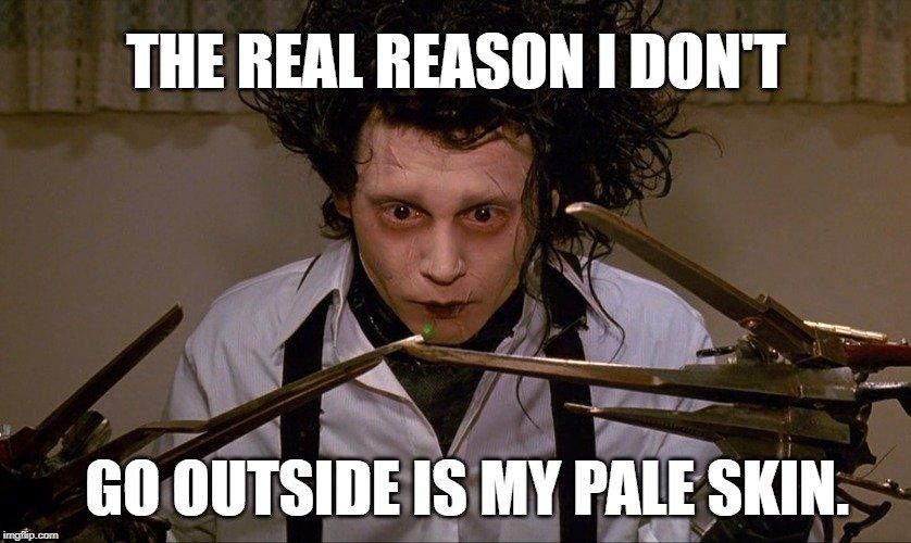 go outside is my pale skin meme
