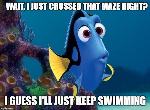 i guess i just keep swimming meme