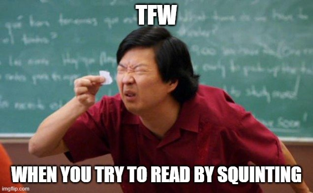 WHEN YOU TRY TO READ BY SQUINTING