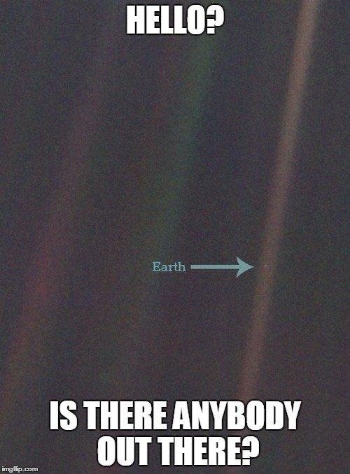 Carl Sagan's pale blue dot. Look it up.Source: NASA/ Rebecca J. Rosen