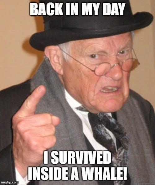 I SURVIVED INSIDE A WHALE meme
