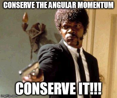 conservation of angular momentum meme