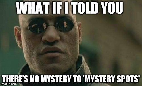 mystery spot meme