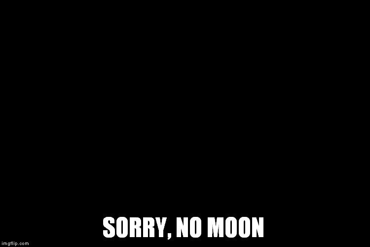 no moon meme