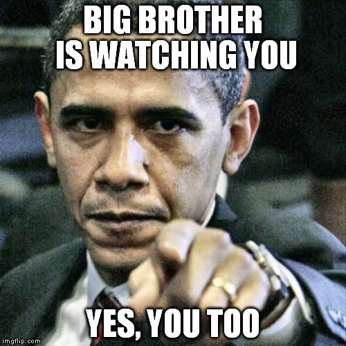 big brother is watching you meme 2