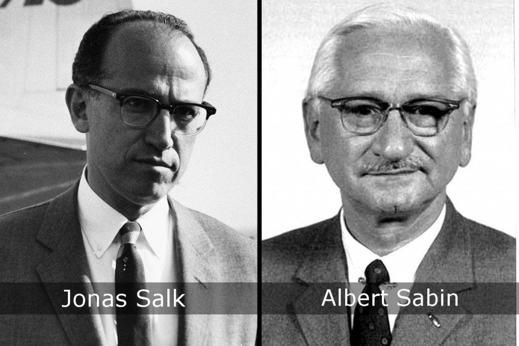 Jonas Salk & Albert Sabin
