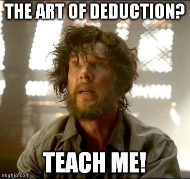 the art of deduction meme