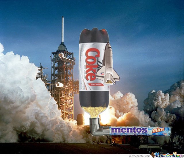 Rocket lauching with coke & mentos meme