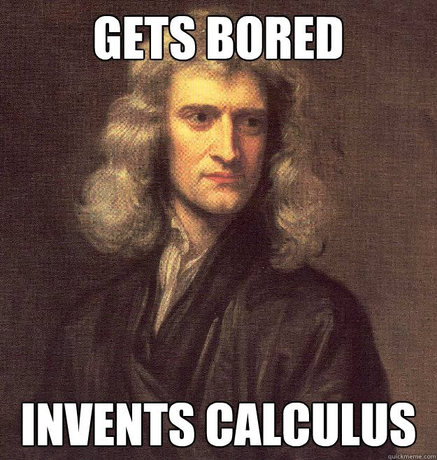 Get bored invents calculus meme