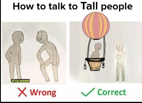 how to talk tall people meme