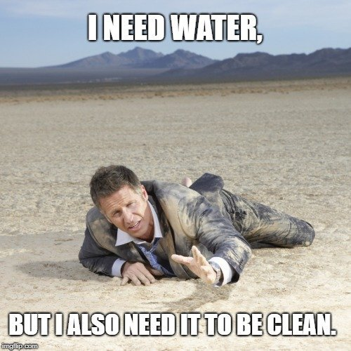i need water meme
