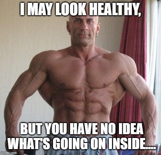 I may look healthy meme