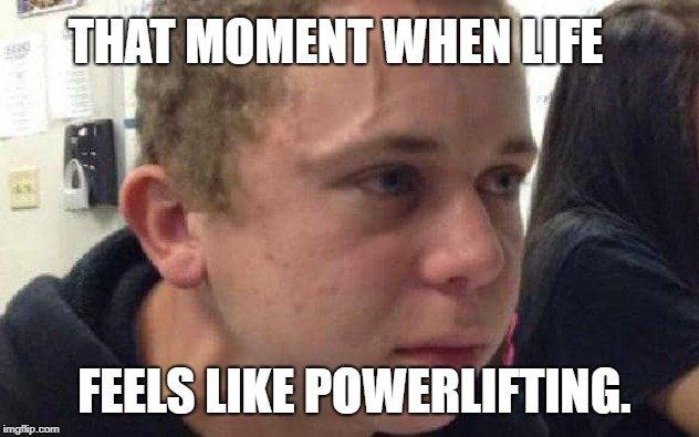 That moment when life meme