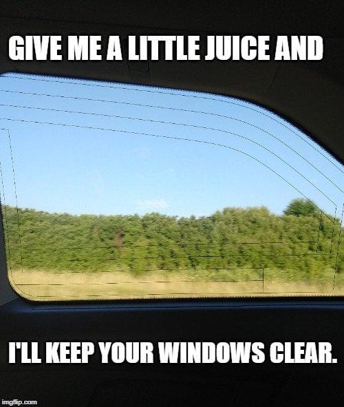 I'll keep your windows clear meme