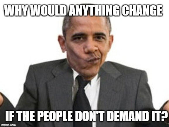 if the people don't demand it meme