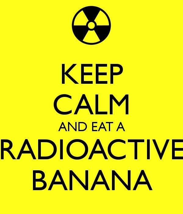 keep-calm-and-eat-a-radioactive-banana