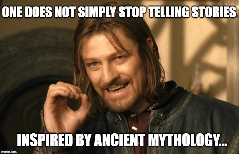 One does not simply stop telling stories meme
