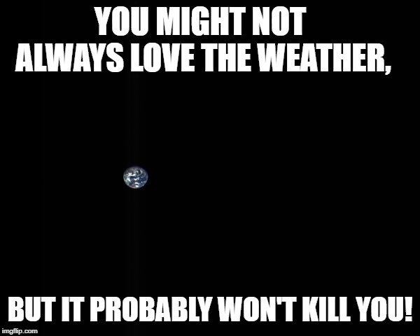 You might not always love the weather meme