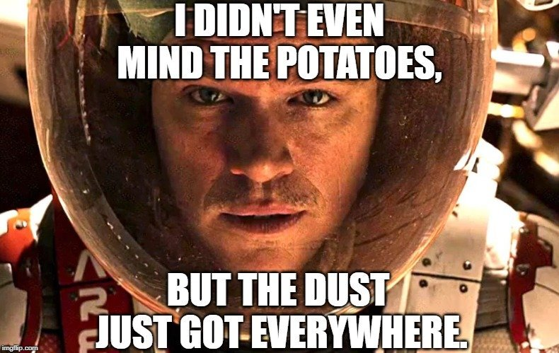 but the dust just got EVERYWHERE meme