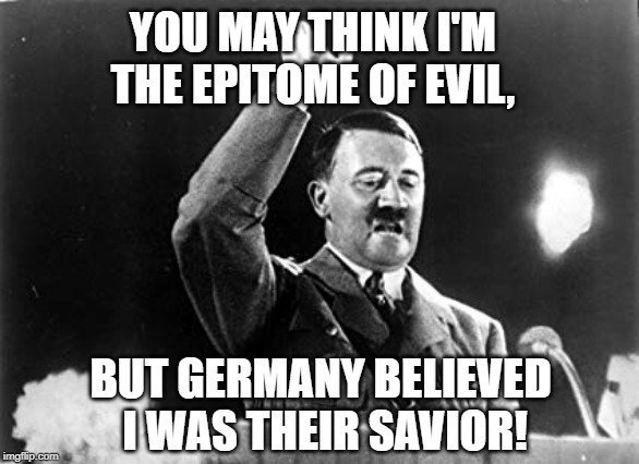but Germany believed I was their savior meme