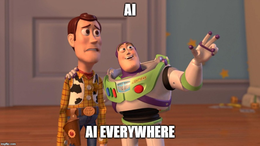 AI AI EVERYWHERE meme