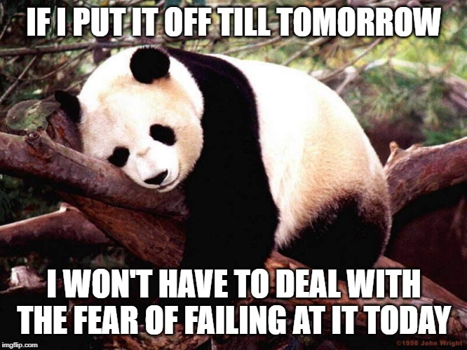procrastination fear of failure impostor syndrome meme