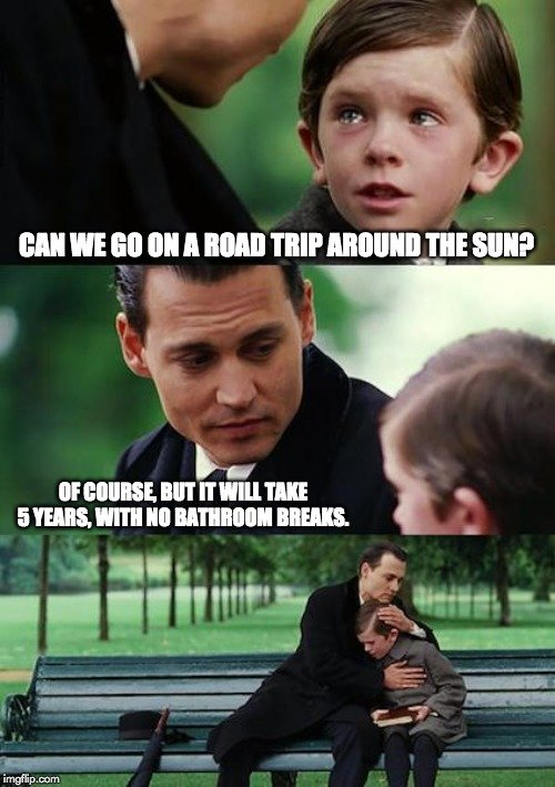 can we go on trip around the sun meme
