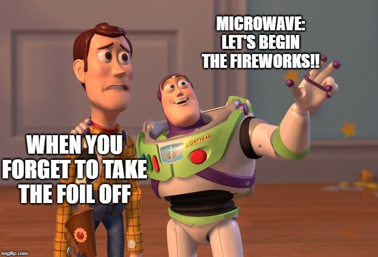 microwave lets begin the fireworks