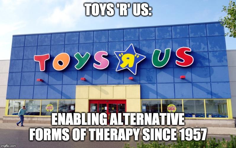 "toys ""r"" us meme"