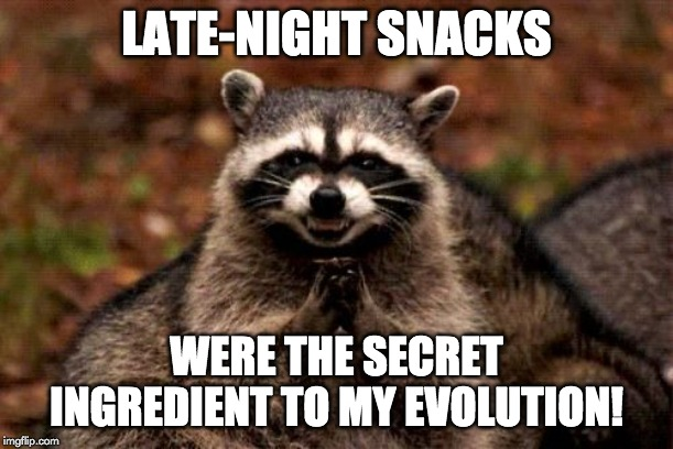 late night snacks meme
