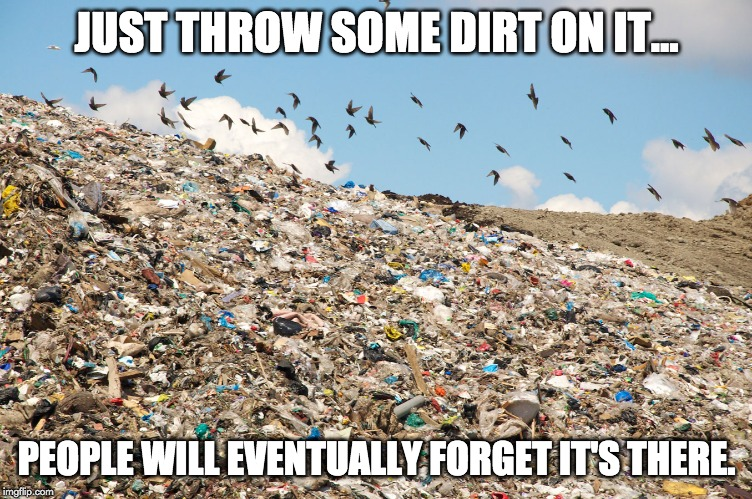 just throw some dirt on it meme