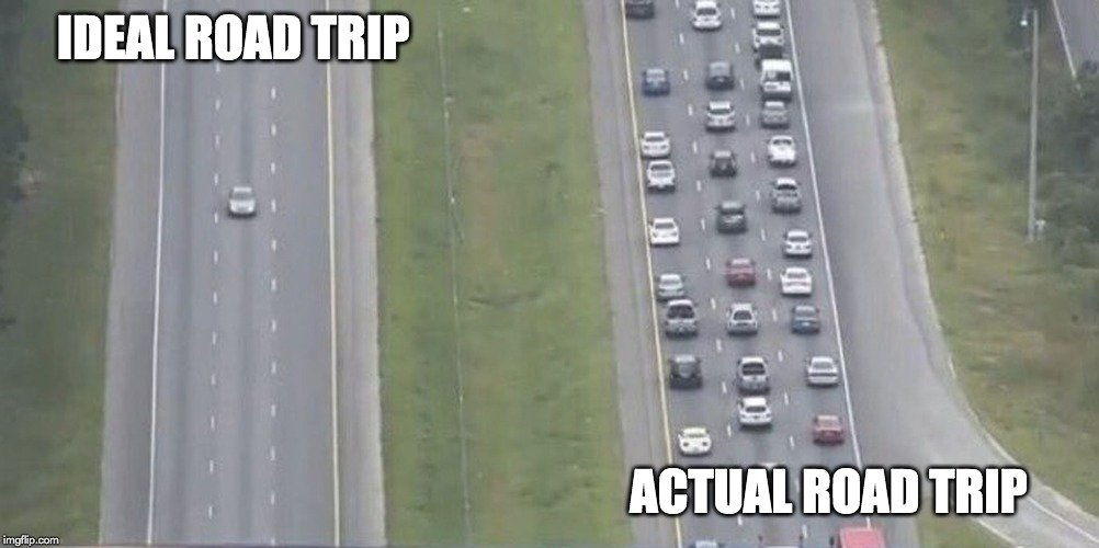 Ideal road trip meme