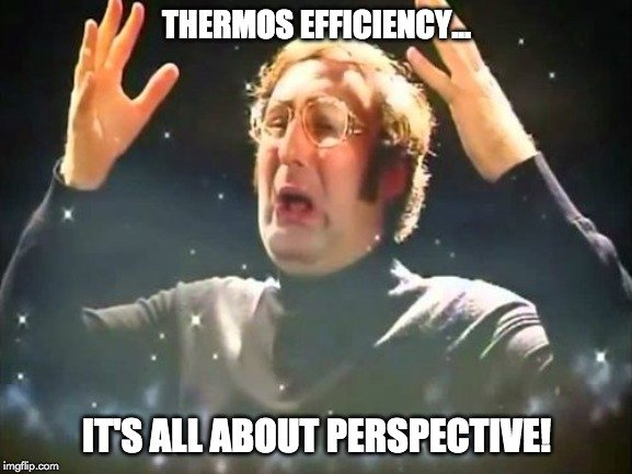thermos effiiciency meme