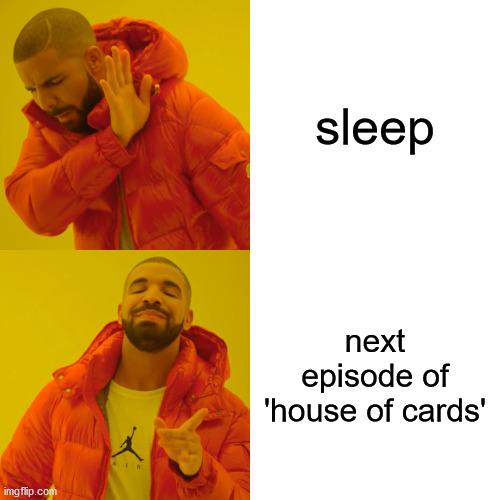 Many people give up on sleep to binge TV.