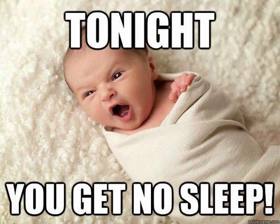 you get no sleep meme