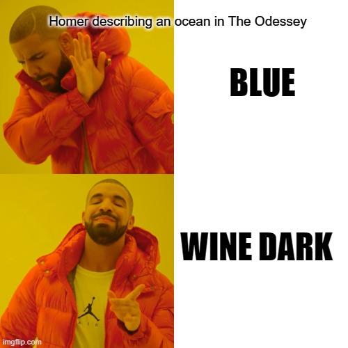 Homer describing an ocean in The Odessey meme