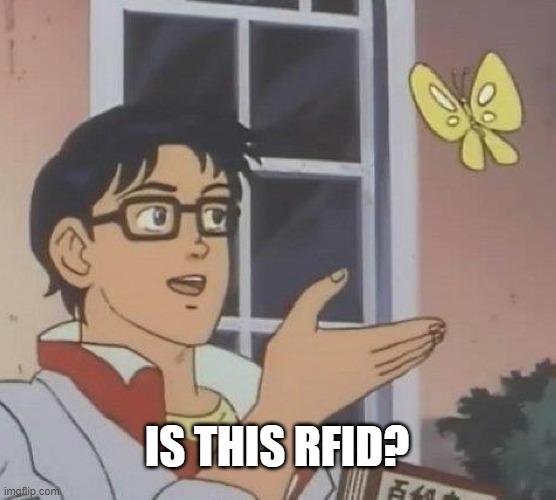 IS THIS RFID meme