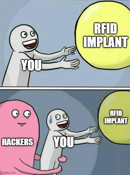 RFID IMPLANT meme